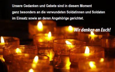 Unsere Gedanken und Gebete sind an die verwundeten Soldatinnen und Soldaten in Mali sowie an deren Angehörige gerichtet