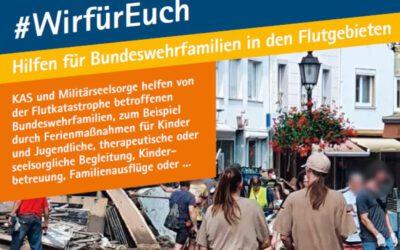 #WIRFÜREUCH – Hilfen für Bundeswehrfamilien in den Flutgebieten