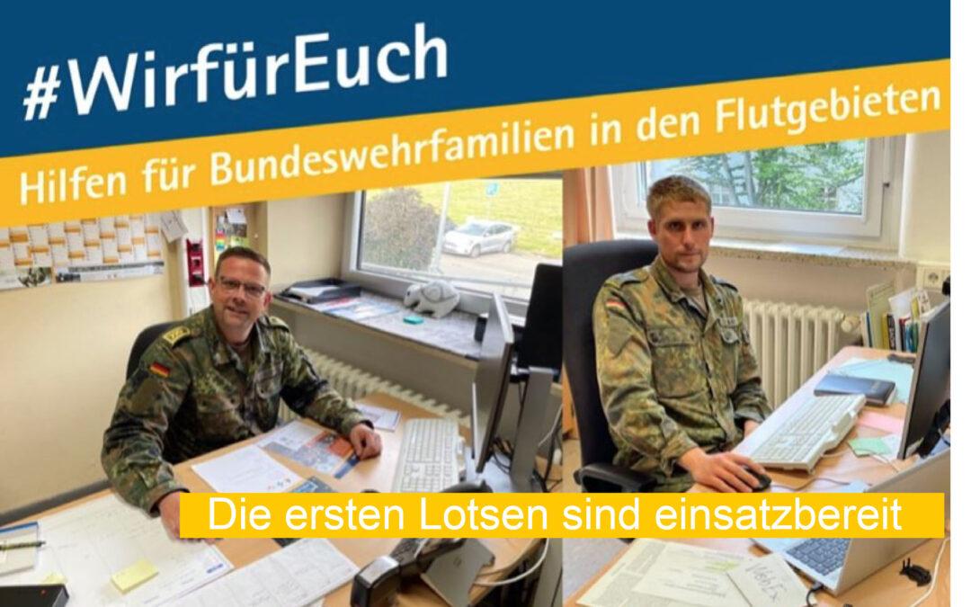Hilfen für Flutopfer in der Bundeswehr – Die ersten #WirfürEuch-Lotsen sind erreichbar